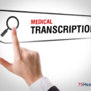 How online medical transcription integrated with EMR helps patients